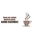 Kawa nie pyta