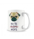 No to MOPS!